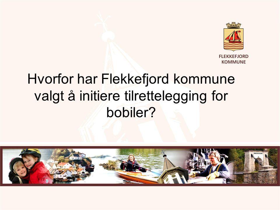 Hvorfor har Flekkefjord kommune valgt å initiere tilrettelegging for bobiler?
