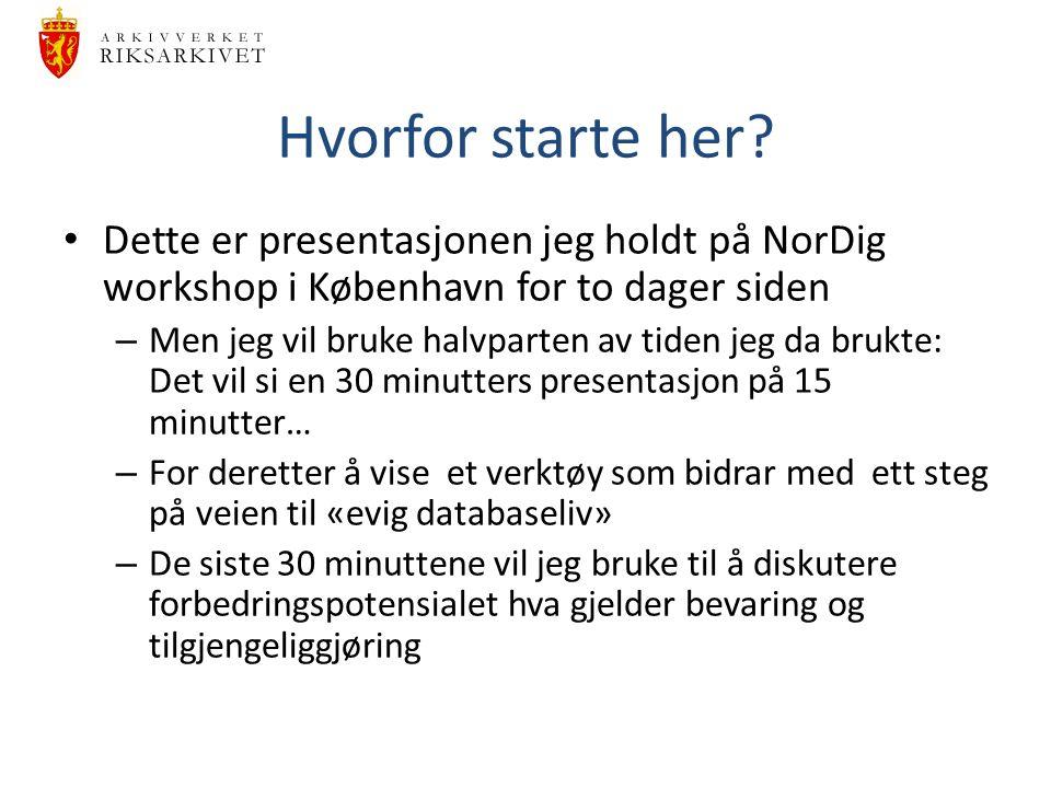 Hvorfor starte her? Dette er presentasjonen jeg holdt på NorDig workshop i København for to dager siden – Men jeg vil bruke halvparten av tiden jeg da