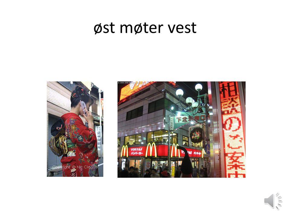 øst møter vest
