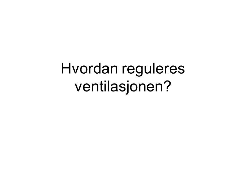 Hvordan reguleres ventilasjonen?