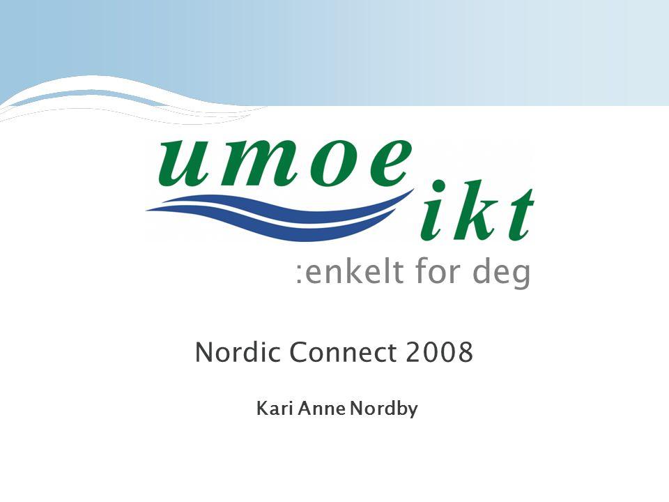 :enkelt for deg Nordic Connect 2008 Kari Anne Nordby