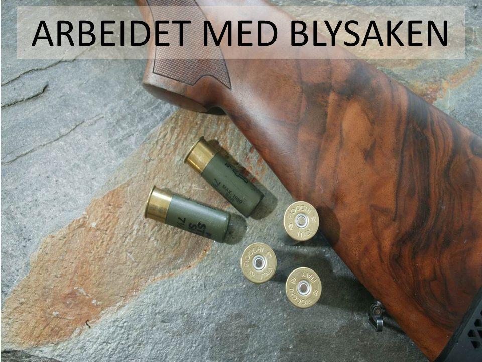 ARBEIDET MED BLYSAKEN