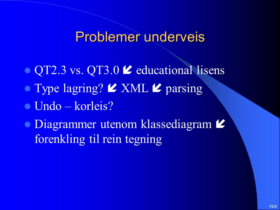 Problemer underveis QT2.3 vs. QT3.0  educational lisens Type lagring.