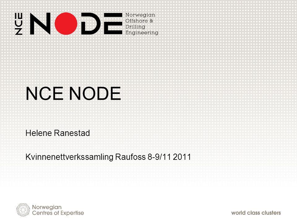 NCE NODE Helene Ranestad Kvinnenettverkssamling Raufoss 8-9/11 2011