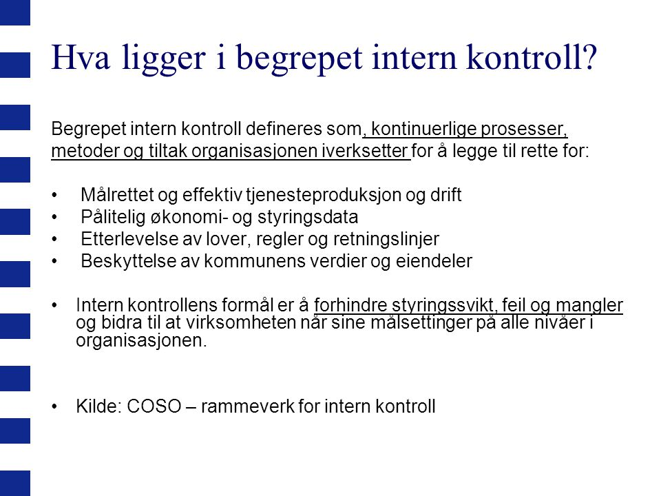 Oslo kommune Byrådslederens avdeling Mulige utfordringer.