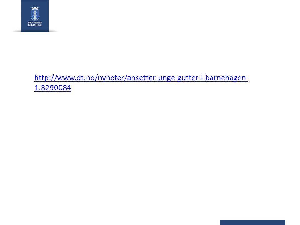 http://www.dt.no/nyheter/ansetter-unge-gutter-i-barnehagen- 1.8290084