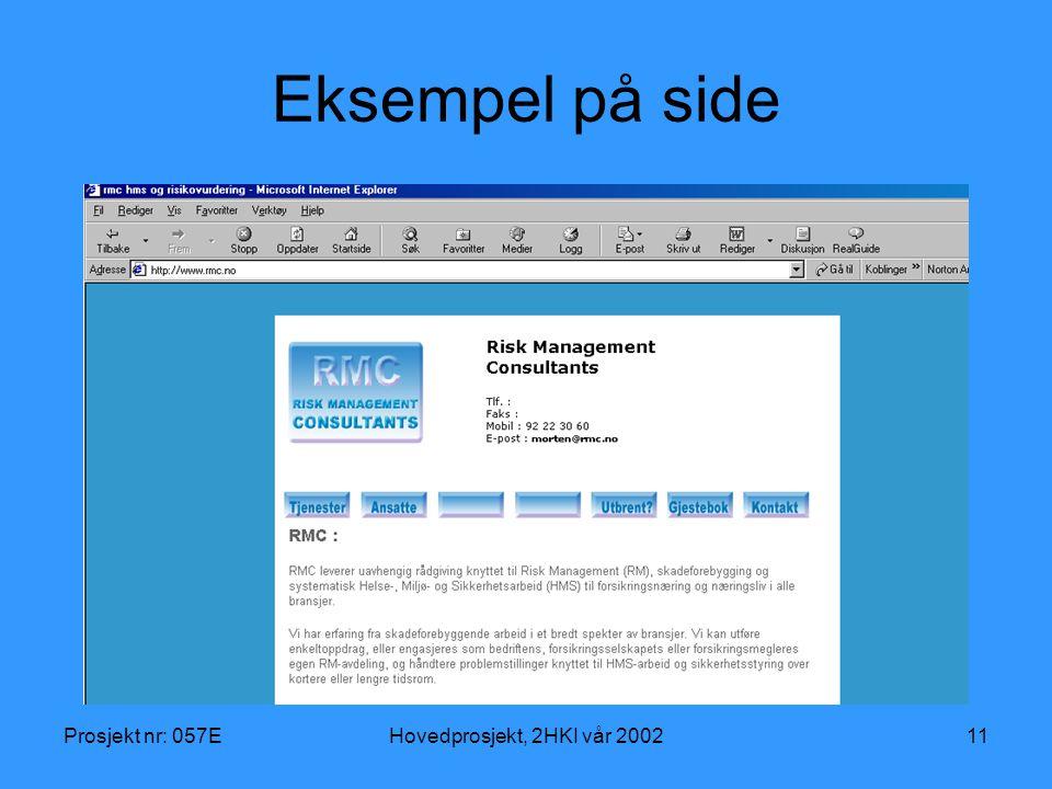 Prosjekt nr: 057EHovedprosjekt, 2HKI vår 200211 Eksempel på side