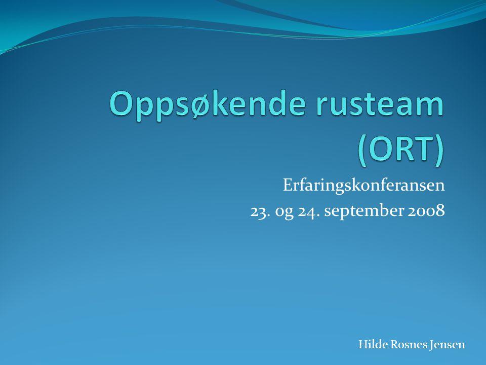 Erfaringskonferansen 23. og 24. september 2008 Hilde Rosnes Jensen