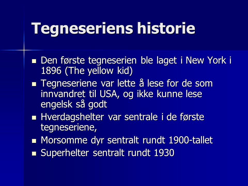 Den første tegneserien i Norge Knoll og Tott kom ut i 1910 (var egentlig amerikansk, kom ut der i 1897 som Katzenjammer Kids)
