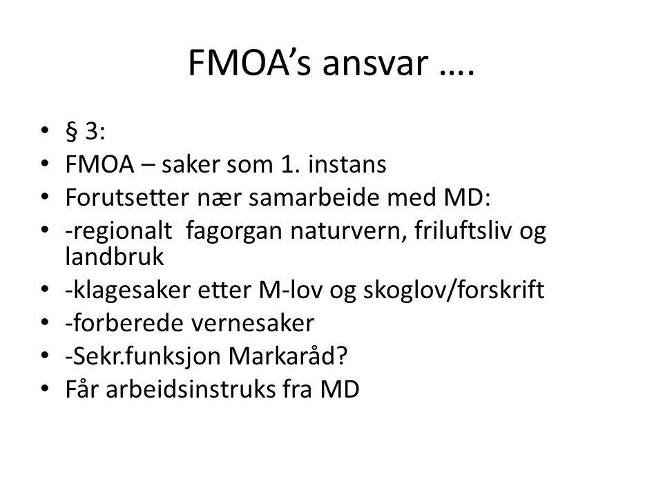 FMOA's ansvar …. § 3: FMOA – saker som 1.