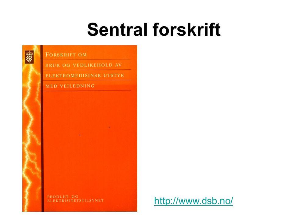 http://www.dsb.no/ Sentral forskrift