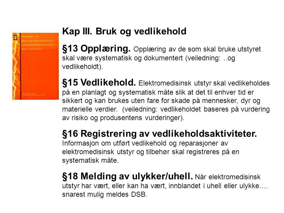 Kap III.Bruk og vedlikehold §13 Opplæring.