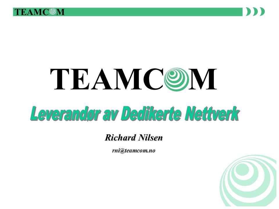TEAMC M Richard Nilsen rni@teamcom.no
