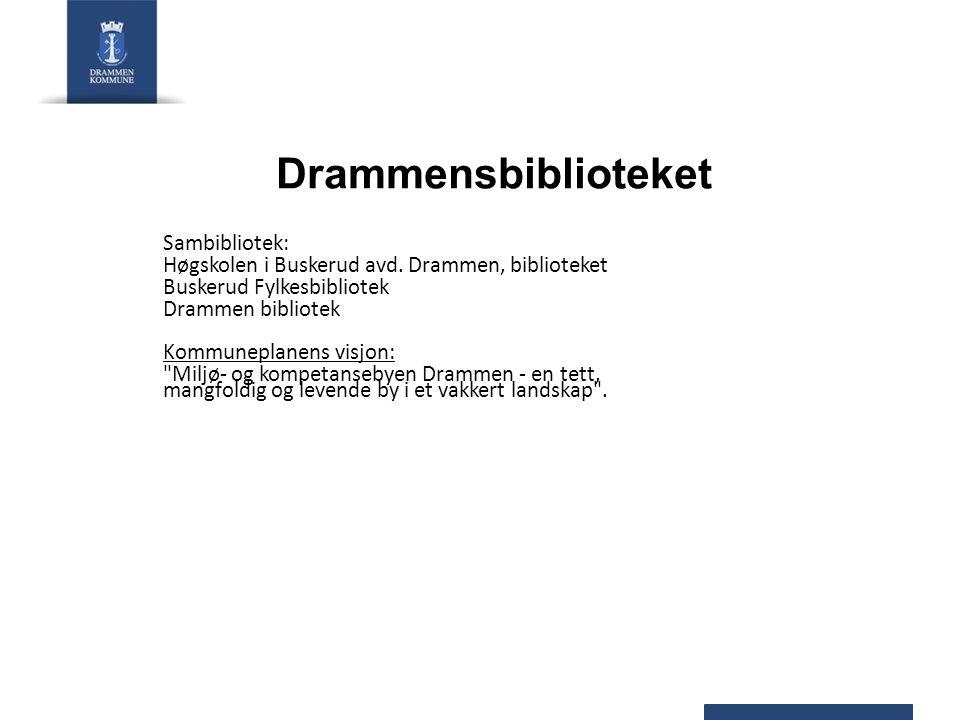 Drammensbiblioteket Sambibliotek: Høgskolen i Buskerud avd.