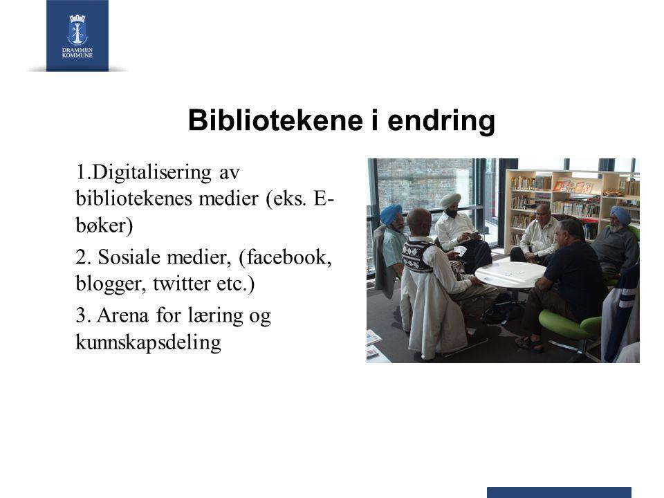 Bibliotekene i endring 1.Digitalisering av bibliotekenes medier (eks.