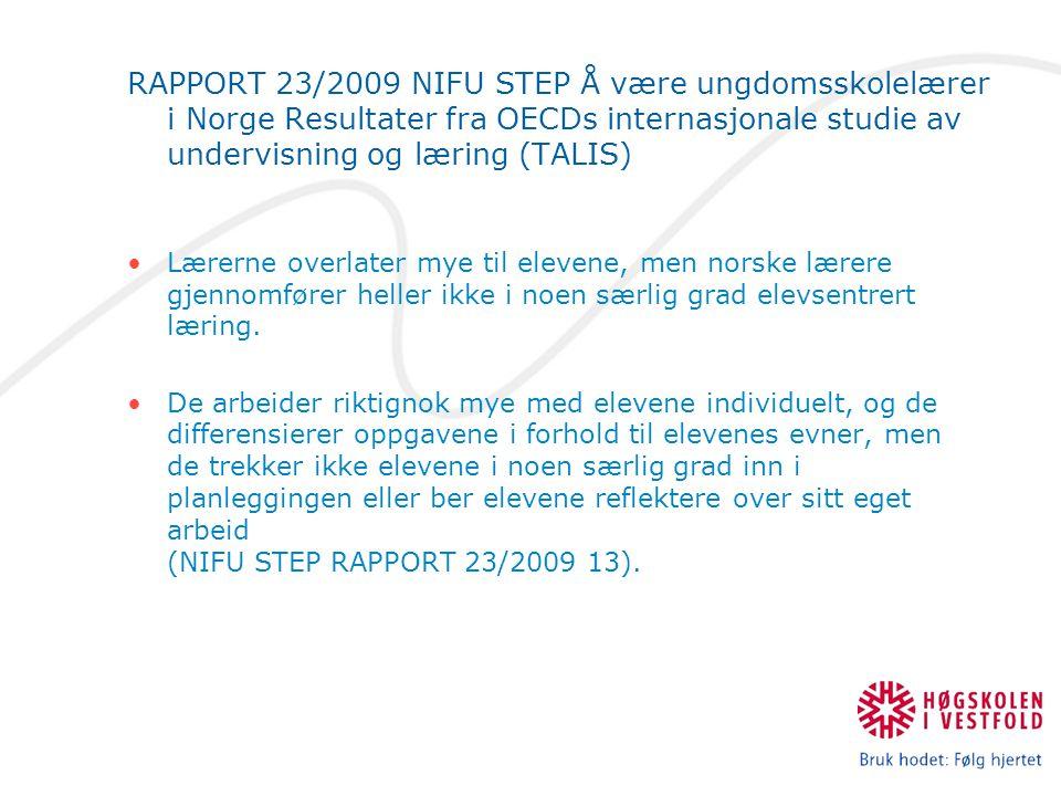 RAPPORT 23/2009 NIFU STEP Å være ungdomsskolelærer i Norge Resultater fra OECDs internasjonale studie av undervisning og læring (TALIS) Lærerne overla