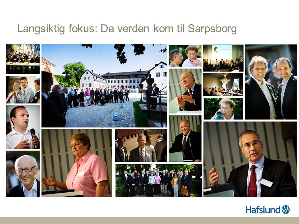 Langsiktig fokus: Da verden kom til Sarpsborg