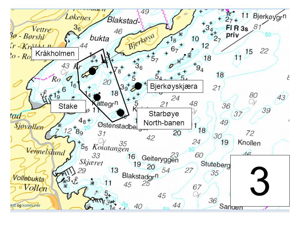 3 Stake Kråkholmen Starbøye North-banen Bjerkøyskjæra