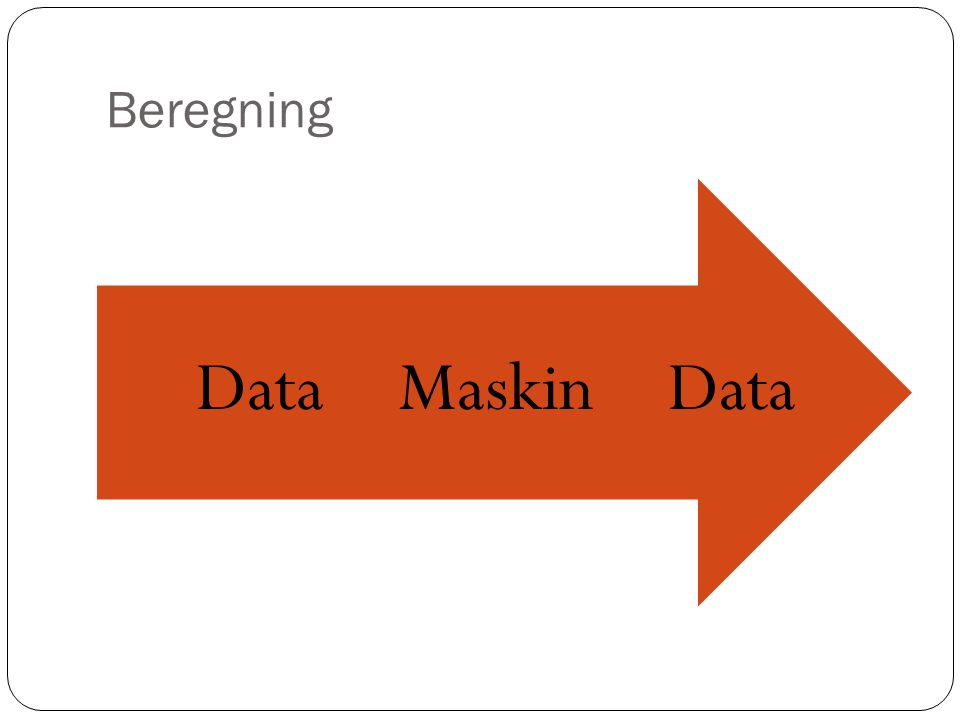 Beregning DataMaskinData