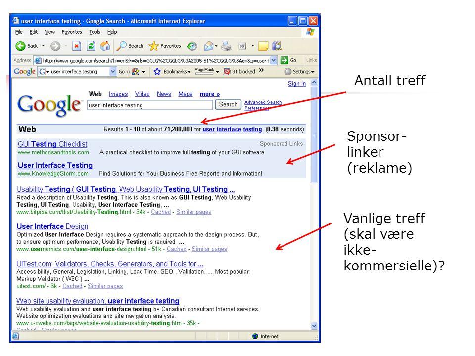 Eksempel Antall treff Sponsor- linker (reklame) Vanlige treff (skal være ikke- kommersielle)