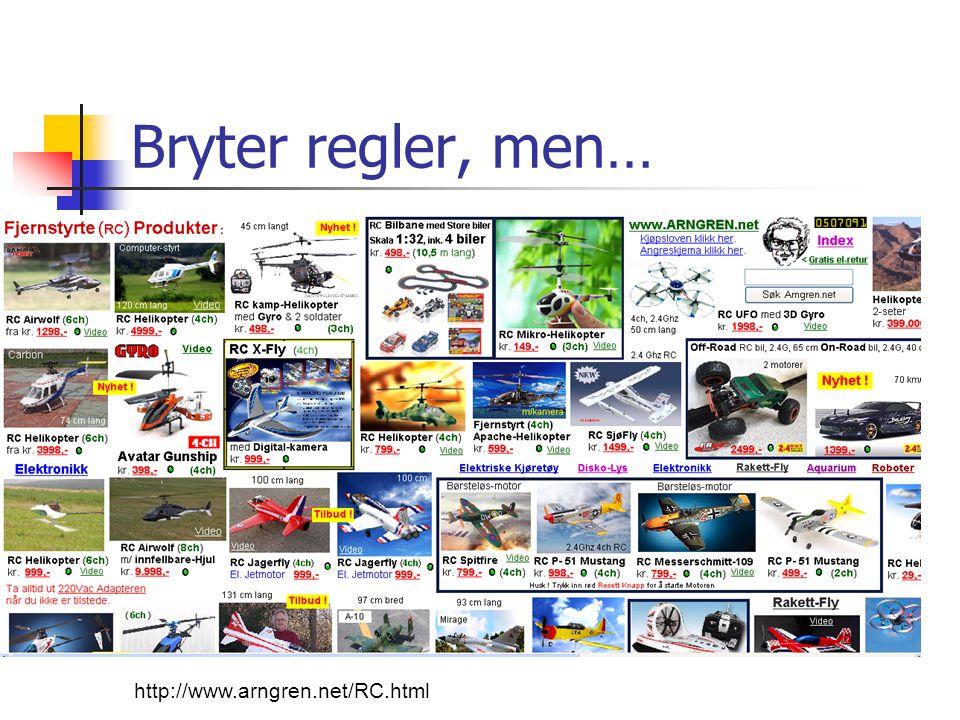 Bryter regler, men… http://www.arngren.net/RC.html