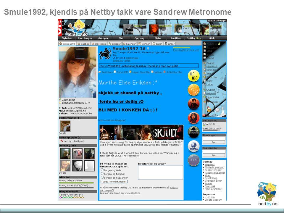 Smule1992, kjendis på Nettby takk vare Sandrew Metronome