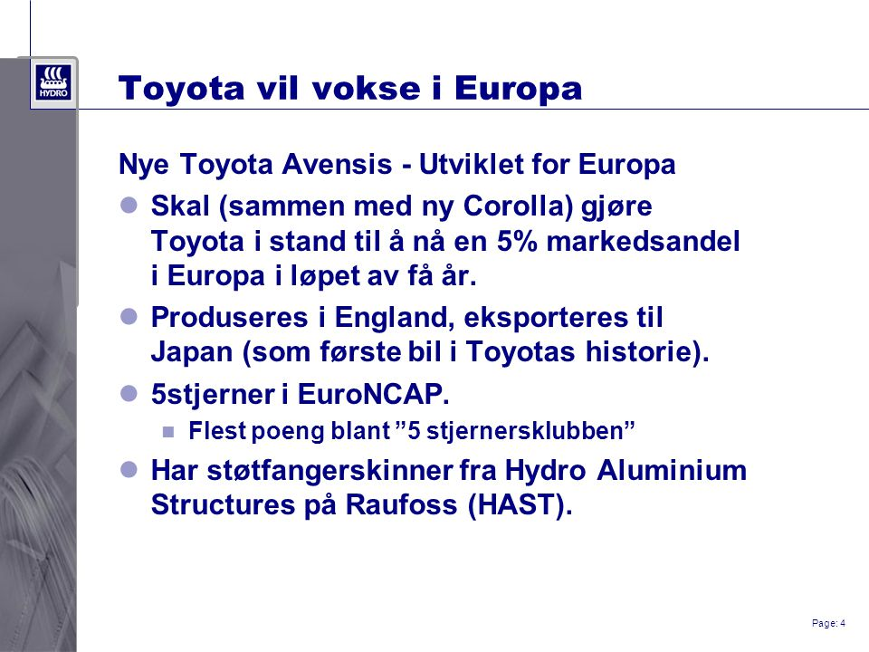 Page: 5 Materialflyt fra Hydro til Toyota HAST Raufoss Warehouse, 3.