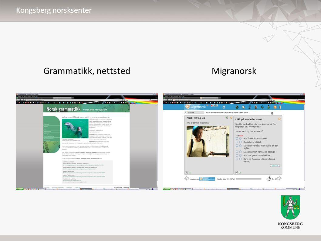 Kongsberg norsksenter Grammatikk, nettstedMigranorsk