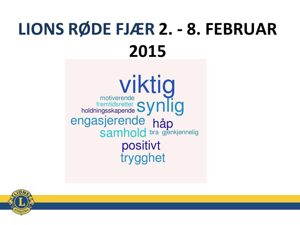 LIONS RØDE FJÆR 2. - 8. FEBRUAR 2015