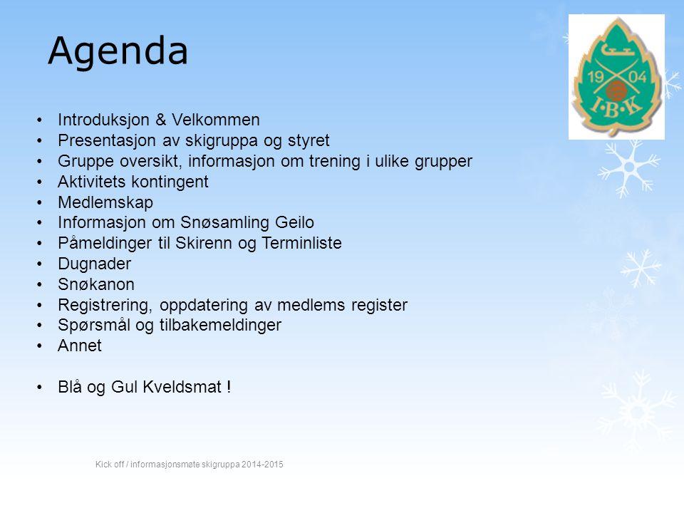 Agenda Introduksjon & Velkommen Presentasjon av skigruppa og styret Gruppe oversikt, informasjon om trening i ulike grupper Aktivitets kontingent Medl