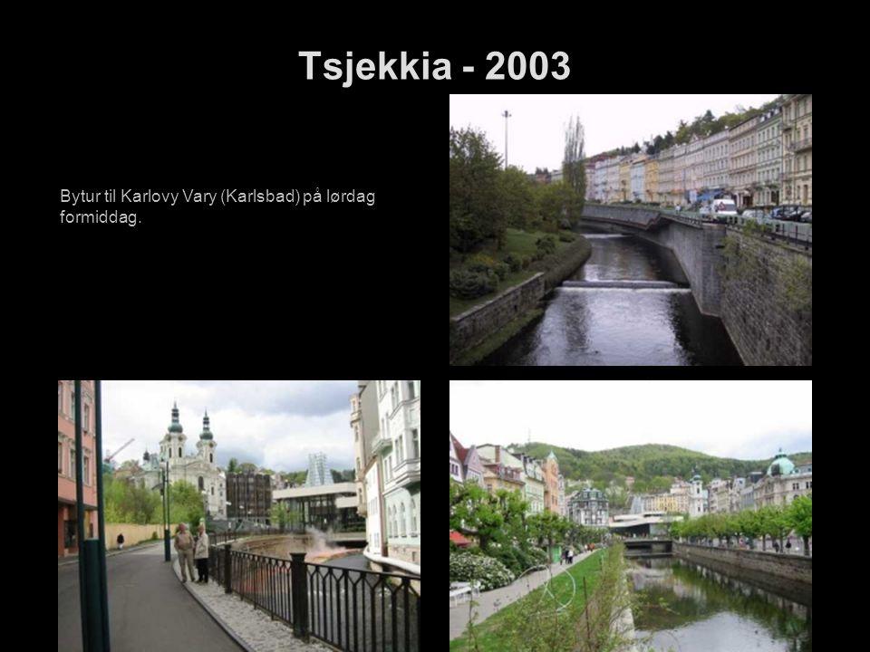 Bytur til Karlovy Vary (Karlsbad) på lørdag formiddag.