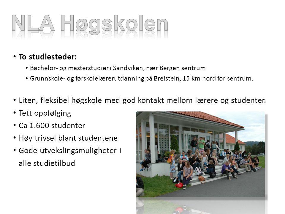 To studiesteder: Bachelor- og masterstudier i Sandviken, nær Bergen sentrum Grunnskole- og førskolelærerutdanning på Breistein, 15 km nord for sentrum.