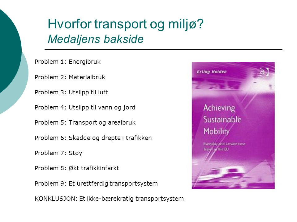 Hvorfor transport og miljø.