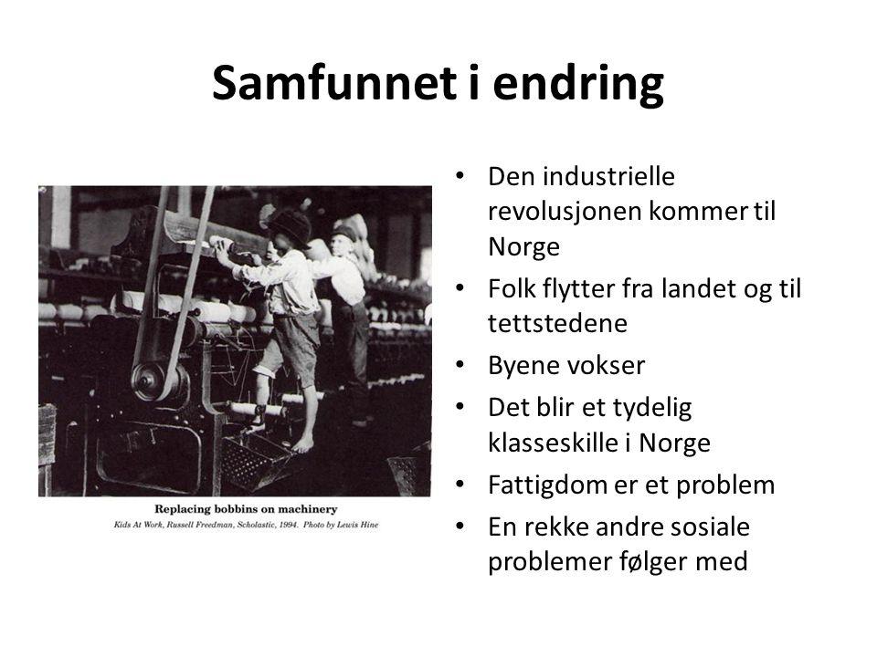 Samfunnet i endring Den industrielle revolusjonen kommer til Norge Folk flytter fra landet og til tettstedene Byene vokser Det blir et tydelig klasses