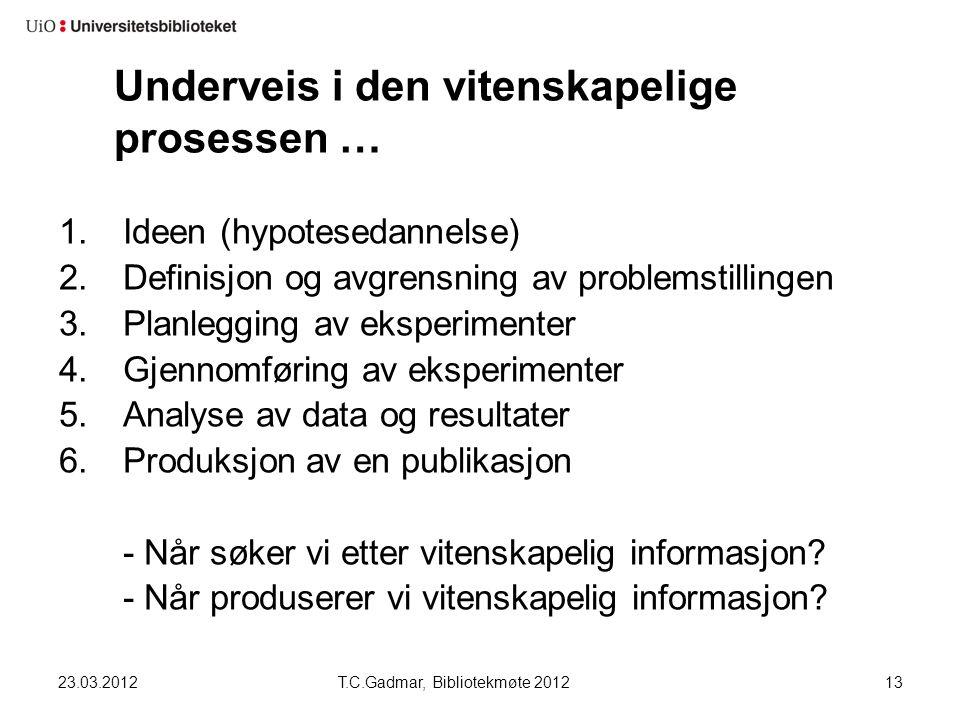 Underveis i den vitenskapelige prosessen … 1.Ideen (hypotesedannelse) 2.Definisjon og avgrensning av problemstillingen 3.Planlegging av eksperimenter