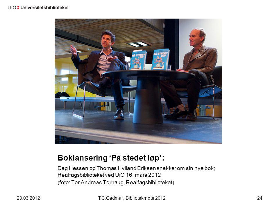 Boklansering 'På stedet løp': Dag Hessen og Thomas Hylland Eriksen snakker om sin nye bok; Realfagsbiblioteket ved UiO 16. mars 2012 (foto: Tor Andrea
