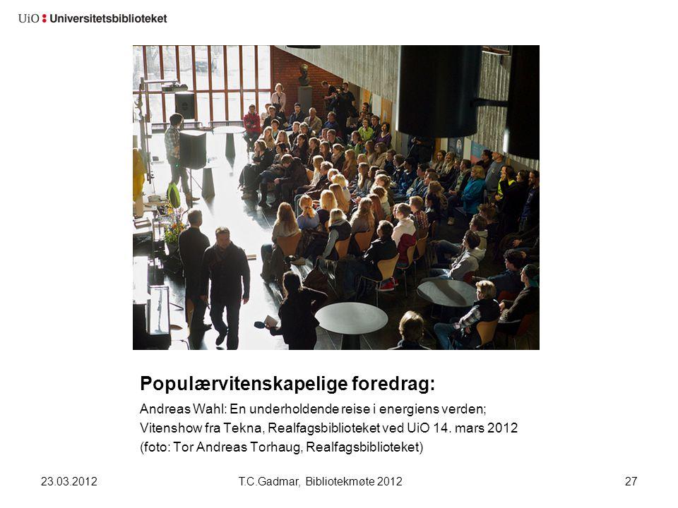 Populærvitenskapelige foredrag: Andreas Wahl: En underholdende reise i energiens verden; Vitenshow fra Tekna, Realfagsbiblioteket ved UiO 14. mars 201