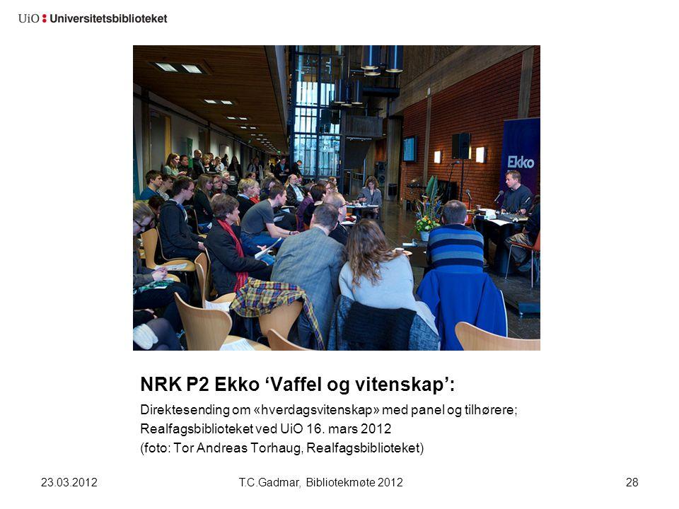 NRK P2 Ekko 'Vaffel og vitenskap': Direktesending om «hverdagsvitenskap» med panel og tilhørere; Realfagsbiblioteket ved UiO 16. mars 2012 (foto: Tor