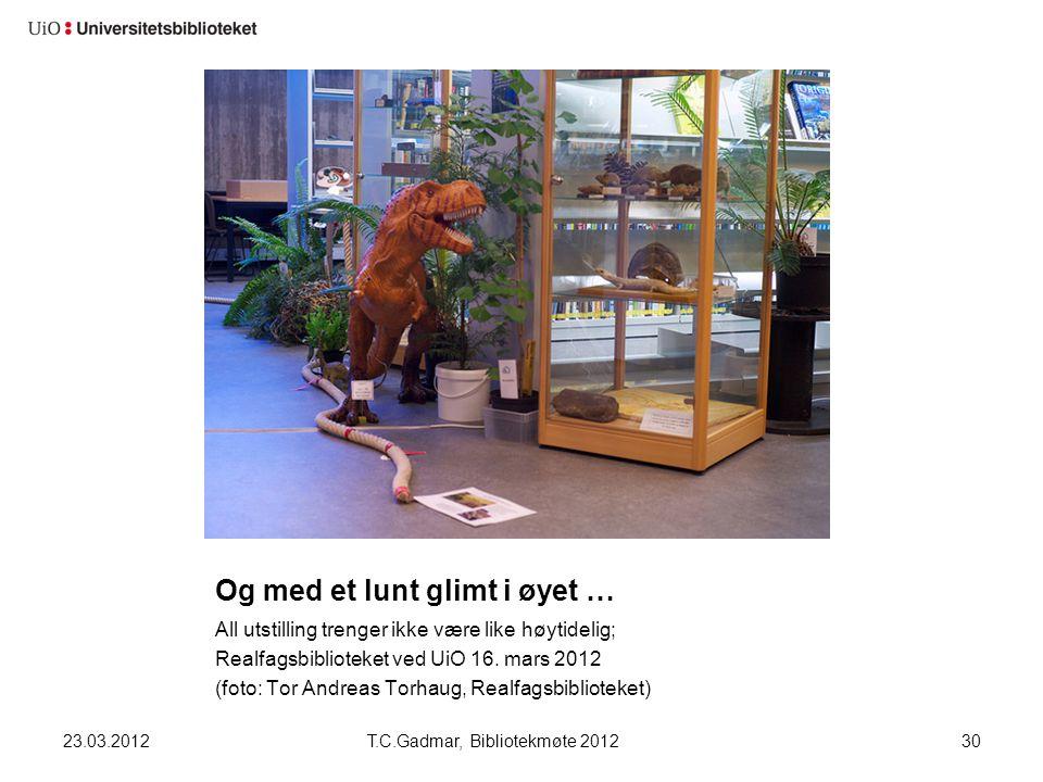 Og med et lunt glimt i øyet … All utstilling trenger ikke være like høytidelig; Realfagsbiblioteket ved UiO 16. mars 2012 (foto: Tor Andreas Torhaug,