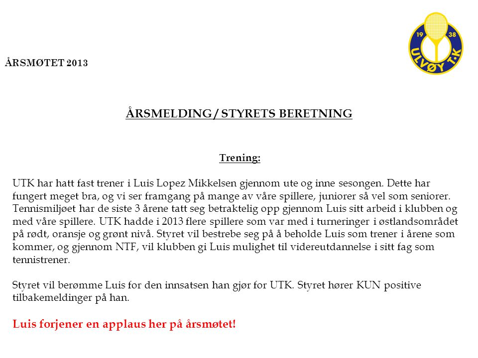 Trening: UTK har hatt fast trener i Luis Lopez Mikkelsen gjennom ute og inne sesongen.
