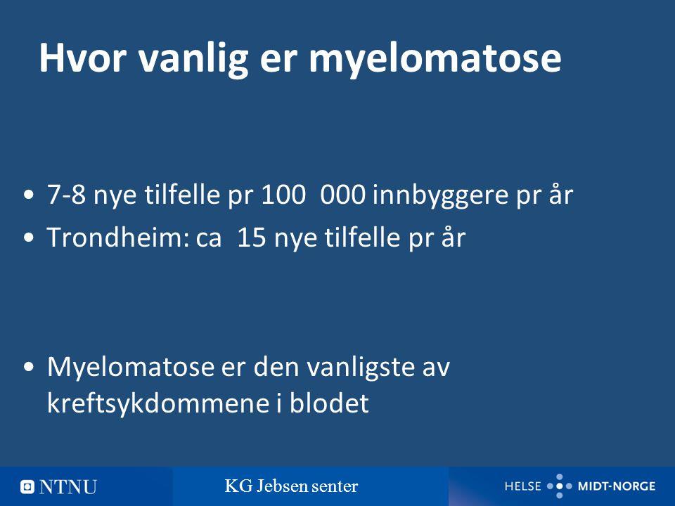 5 Hvor vanlig er myelomatose 7-8 nye tilfelle pr 100 000 innbyggere pr år Trondheim: ca 15 nye tilfelle pr år Myelomatose er den vanligste av kreftsyk