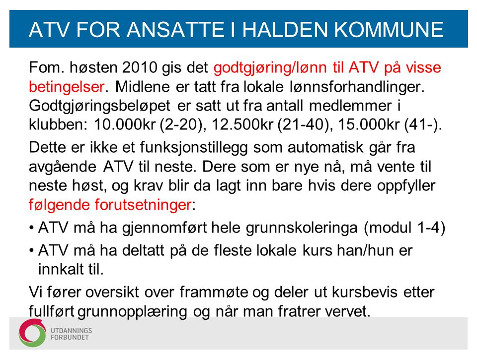ATV FOR ANSATTE I HALDEN KOMMUNE Fom.