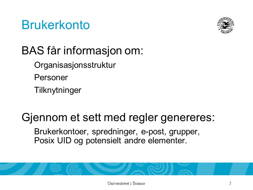 f722dcb94 Universitetet i Tromsø Tema Identity Management Remi Mikalsen ITA ...