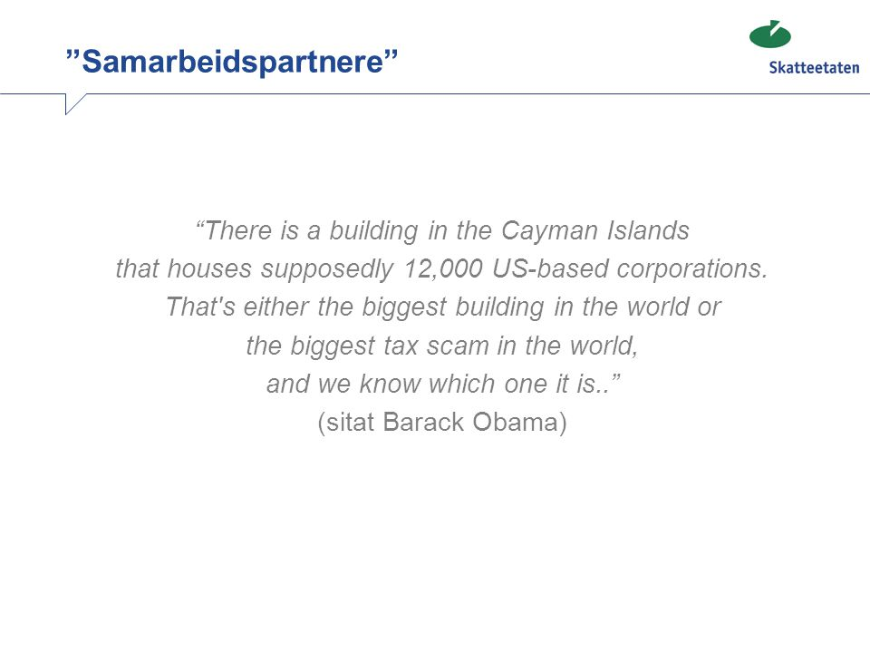 There is a building in the Cayman Islands that houses supposedly 12,000 US-based corporations.