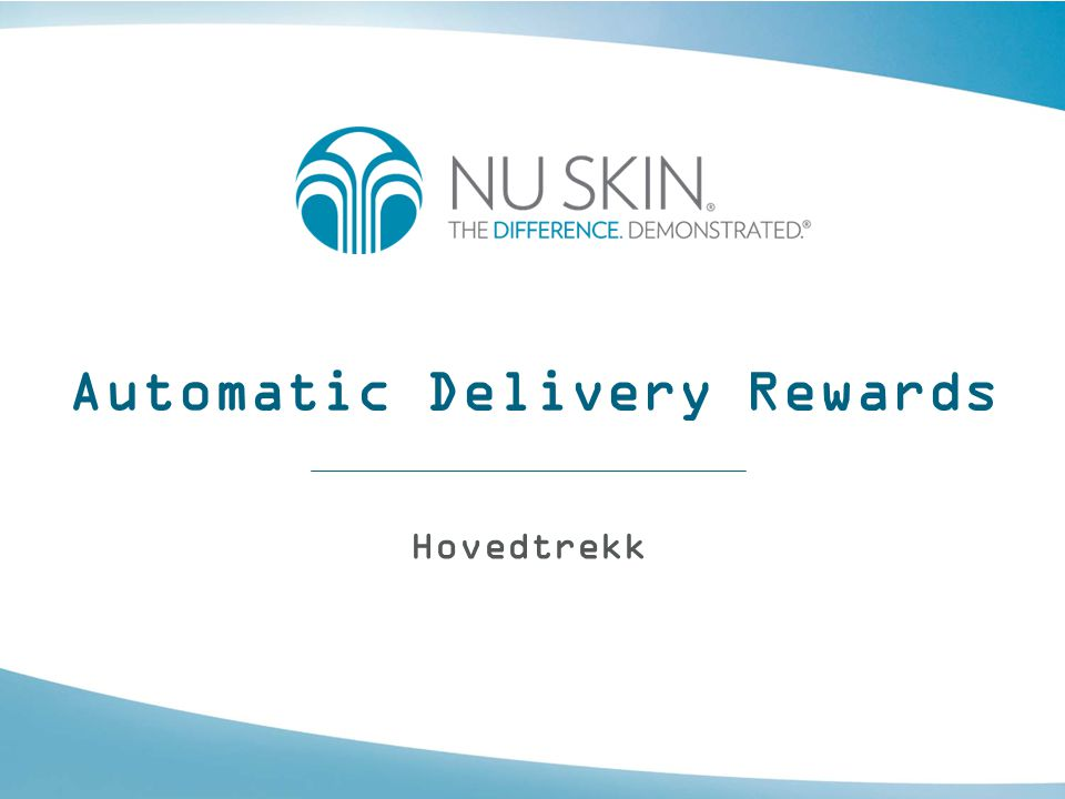 Automatic Delivery Rewards Hovedtrekk