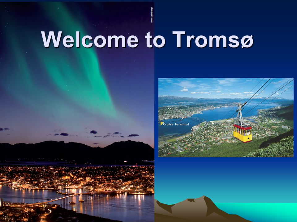 Welcome to Tromsø