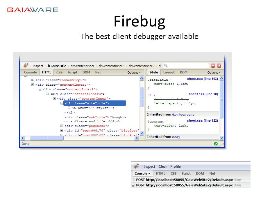 Firebug The best client debugger available