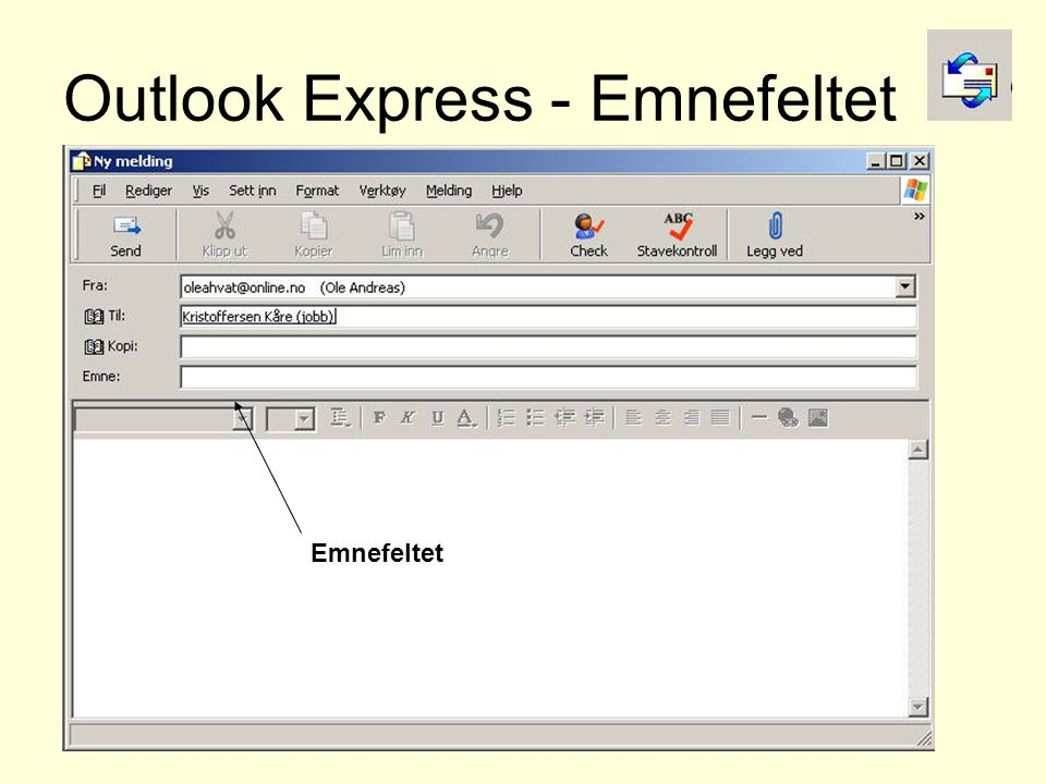 Outlook Express - Emnefeltet Emnefeltet