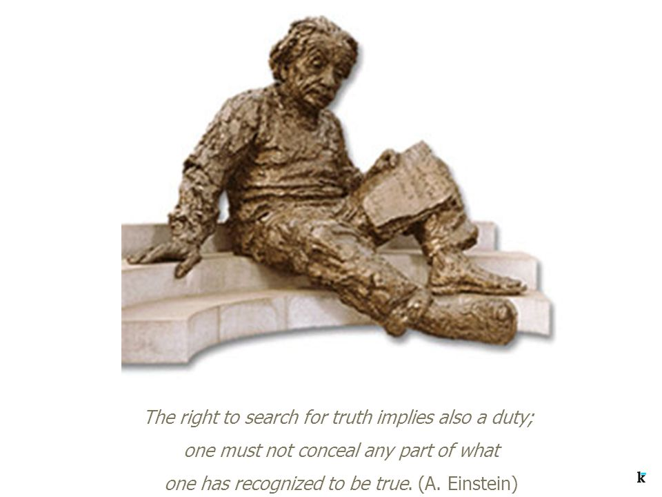 The right to search for truth implies also a duty; one must not conceal any part of what one has recognized to be true.