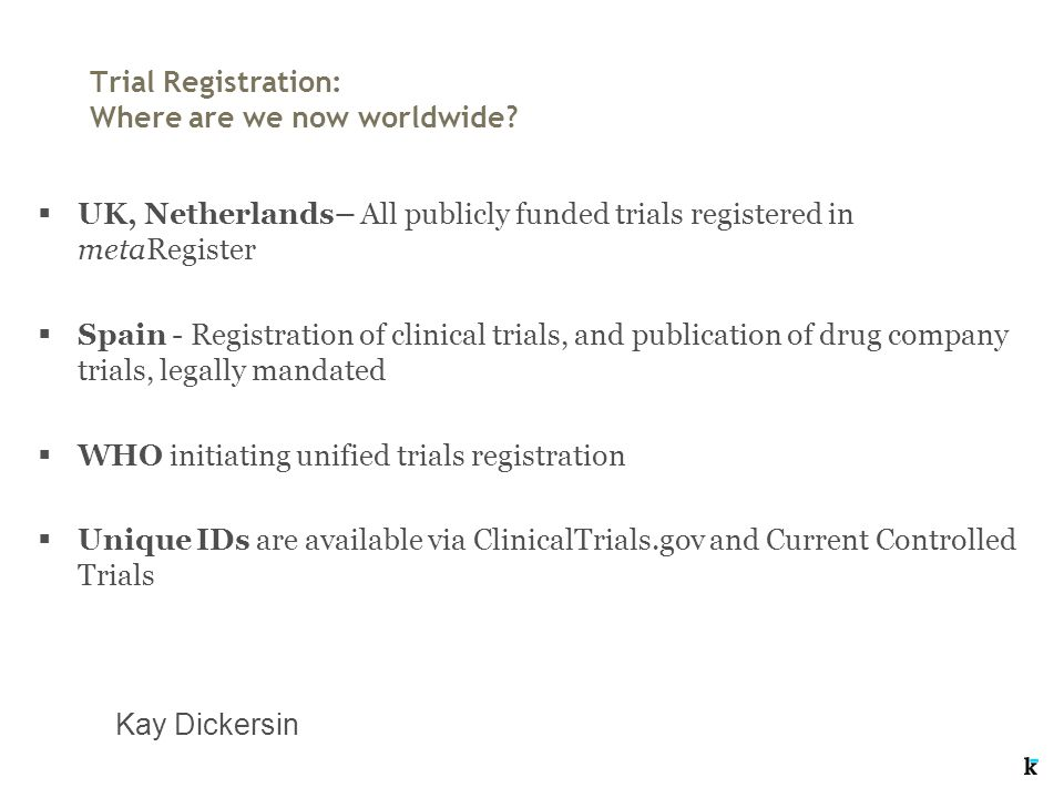 Trial Registration: Where are we now worldwide.